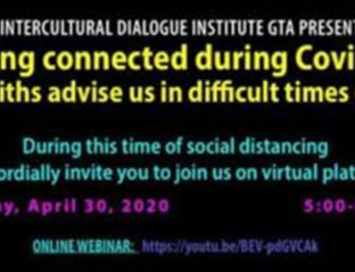 WEBINAR by IDI GTA – Staying connected during Covid-19: What faiths advise us in difficult times of crises?